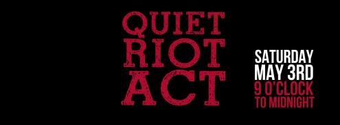 landing may 3rd quiet riot act