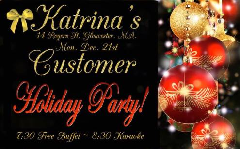 katrinas Customer Holiday Party